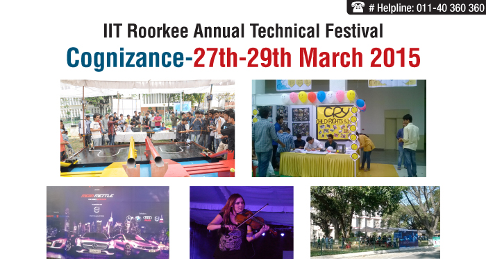 "IIT Roorkee Annual Technical Festival ""Cognizance 2015"""