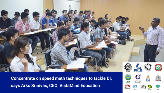 Concentrate on speed math techniques to tackle DI, says Arks Srinivas, CEO, VistaMind Education