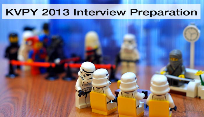 How to prepare for KVPY 2013 Interview-Tips and Guide
