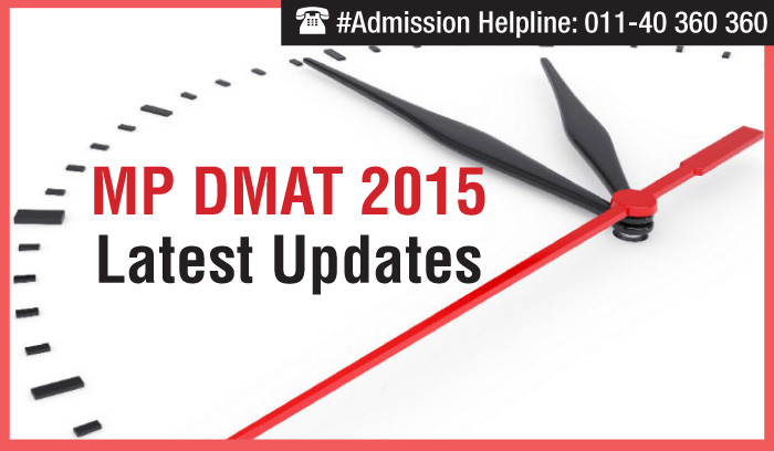 MP DMAT 2015 Latest Updates