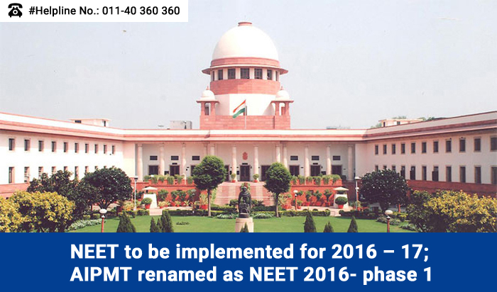 NEET to be implemented for 2016-17; AIPMT renamed as NEET 2016- phase 1