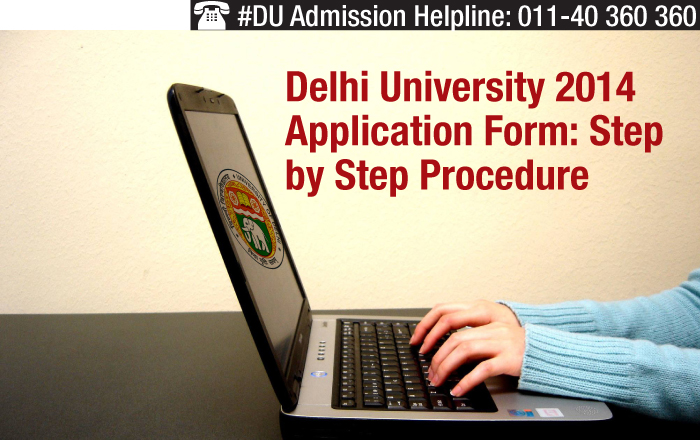 Delhi University 2014 Application Form: Step by Step Procedure