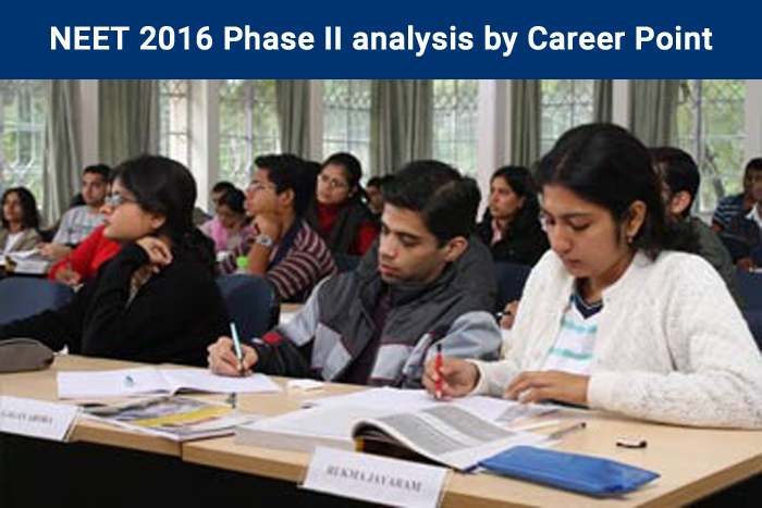 NEET 2016 Phase II analysis by Career Point