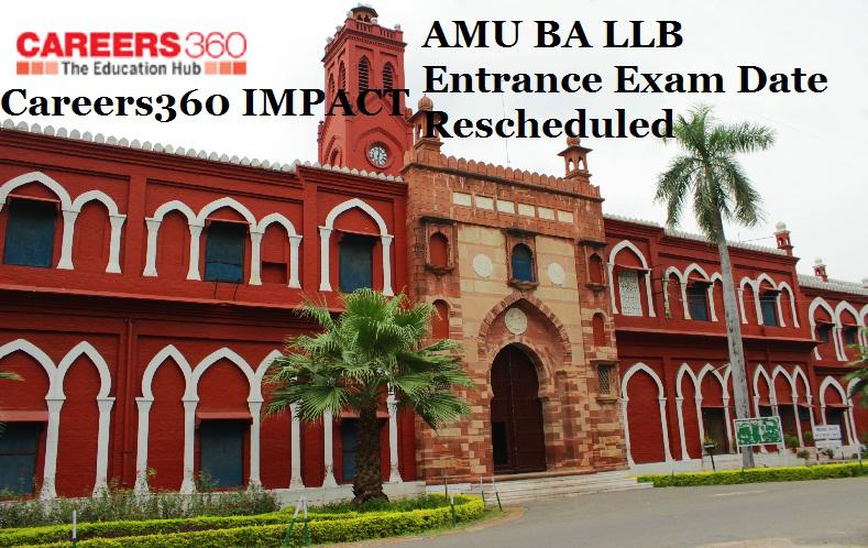AMU BA LLB Entrance Exam dates change: Careers360 Impact