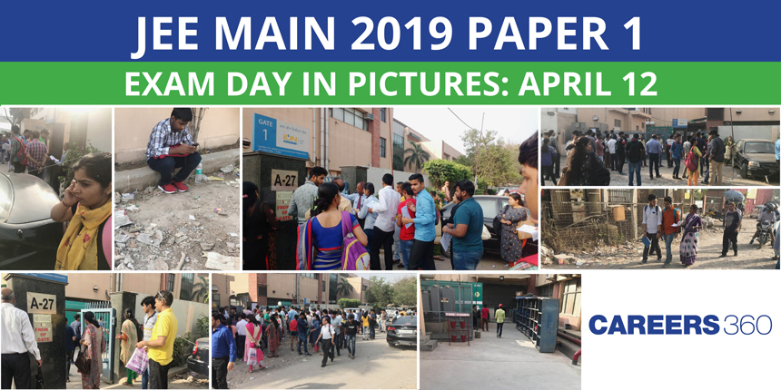 JEE Main 2019 Paper 1 Exam Day in Pictures: April 12