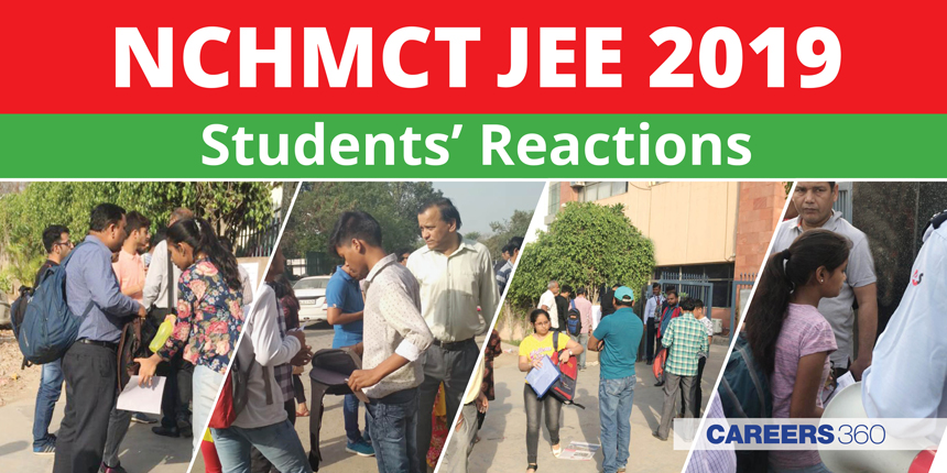 NCHMCT JEE 2019 Students Reactions