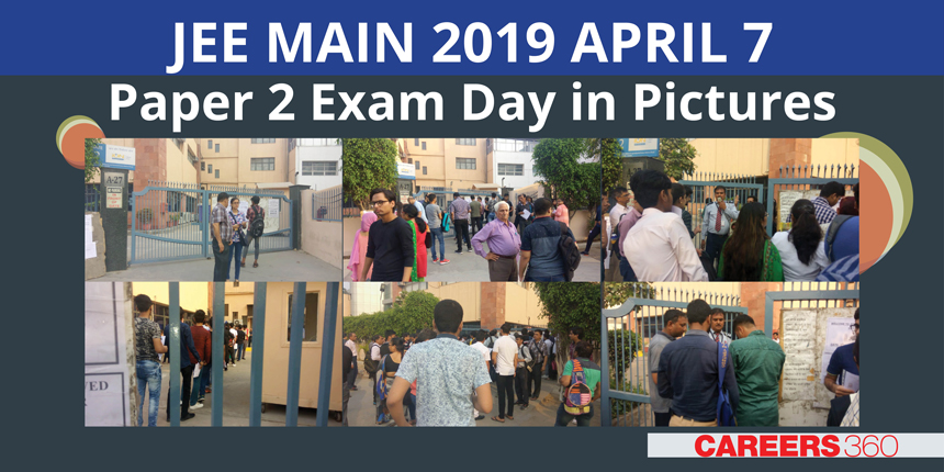 JEE Main 2019 Exam Day in Pictures Paper 2