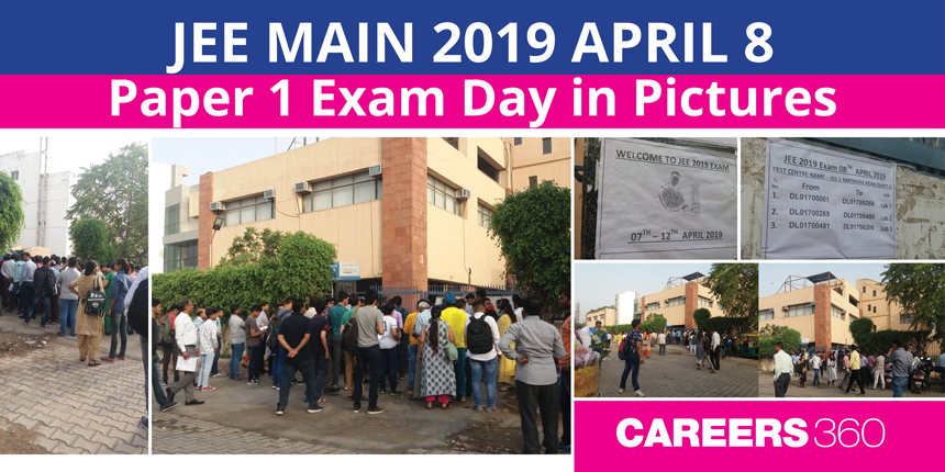 JEE Main 2019 Paper 1 Exam Day in Pictures: April 8
