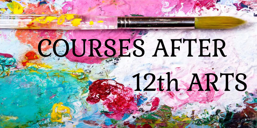 Courses after 12th Arts
