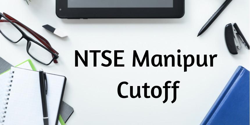 NTSE Manipur Cutoff 2020