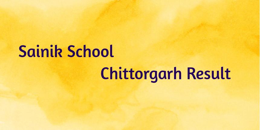 Sainik School Chittorgarh Result 2020
