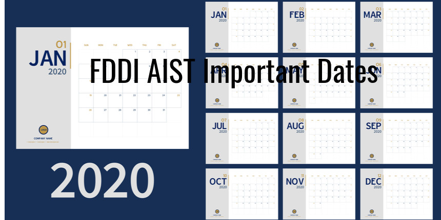 FDDI AIST 2020: Important dates announced, exam to be held on May 24
