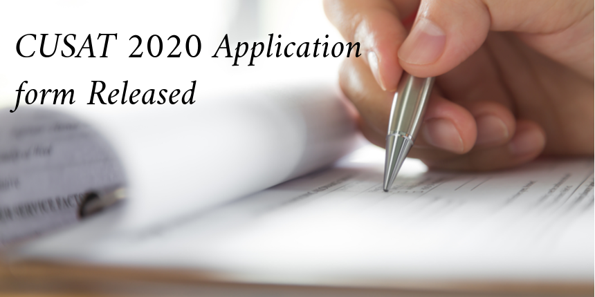 CUSAT 2020 application form Released, Check Details Here