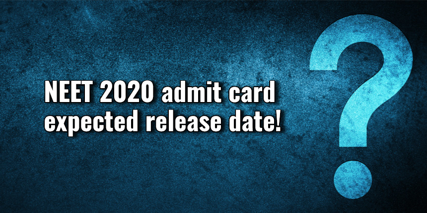 NTA NEET 2020 admit card expected to release on this date