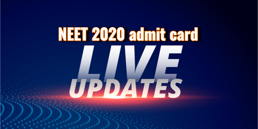 NTA NEET admit card 2020 is not releasing today; check live updates