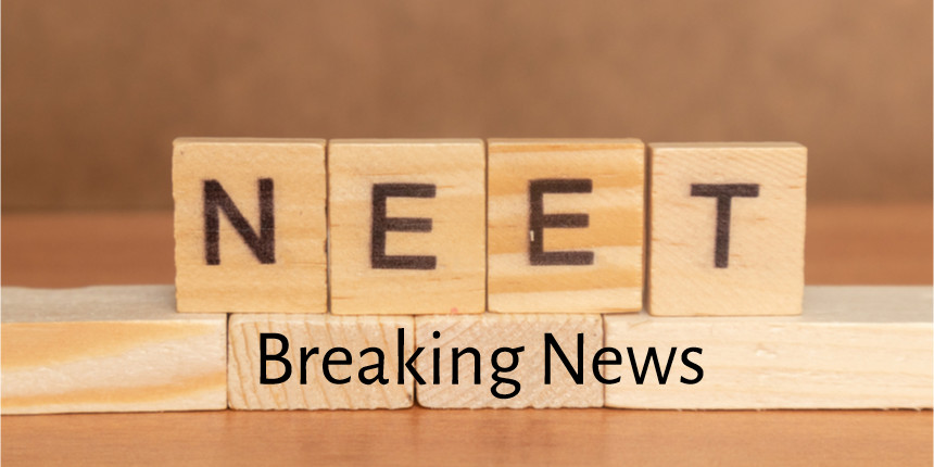 Breaking news: NEET 2020 admit card will not release today; check new exam dates