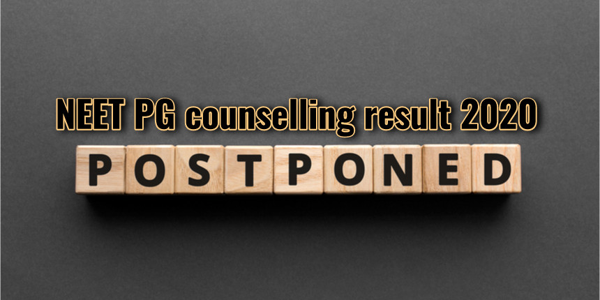 NEET PG/MDS 2020 counselling result for round one postponed due to COVID-19 lockdown