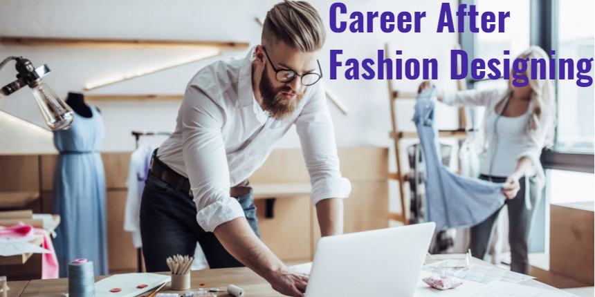 Career Options After Fashion Design Degree What To Do After B Des