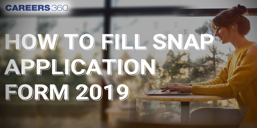 How to Fill SNAP 2019 Application Form - Step by Step Guide